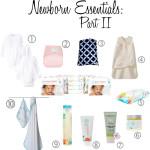 Newborn Essentials Part II