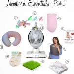 Newborn Essentials Part I