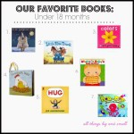 Our Favorite Books: Under 18 months