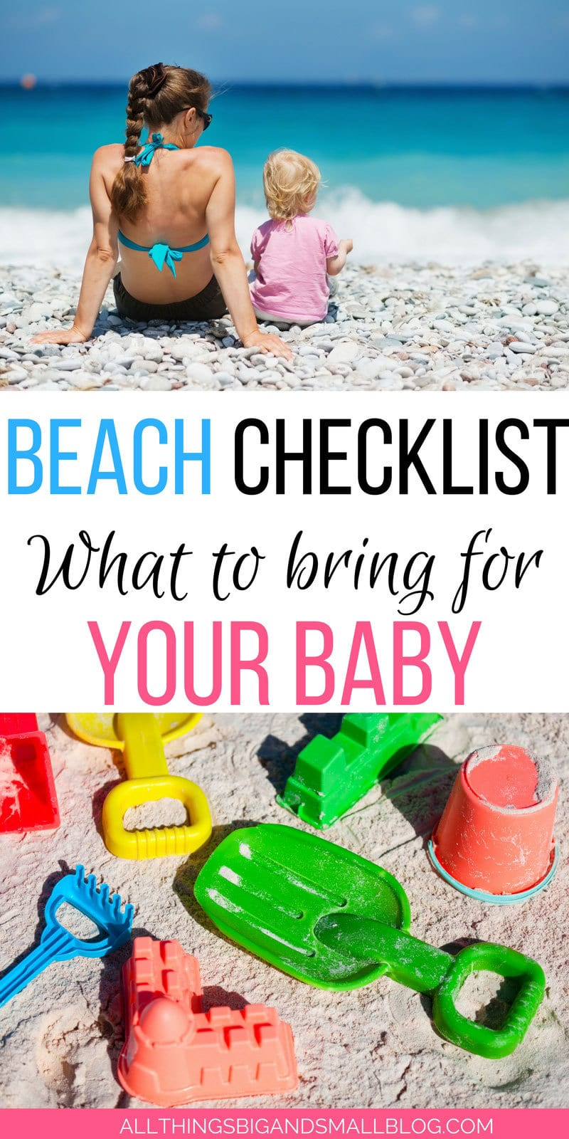 What to Bring to the Beach with Baby --everything you need and nothing you don't