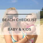 Beach Essentials for Baby & Kids: How to Not Lose Your Mind or Feel Like a Sherpa