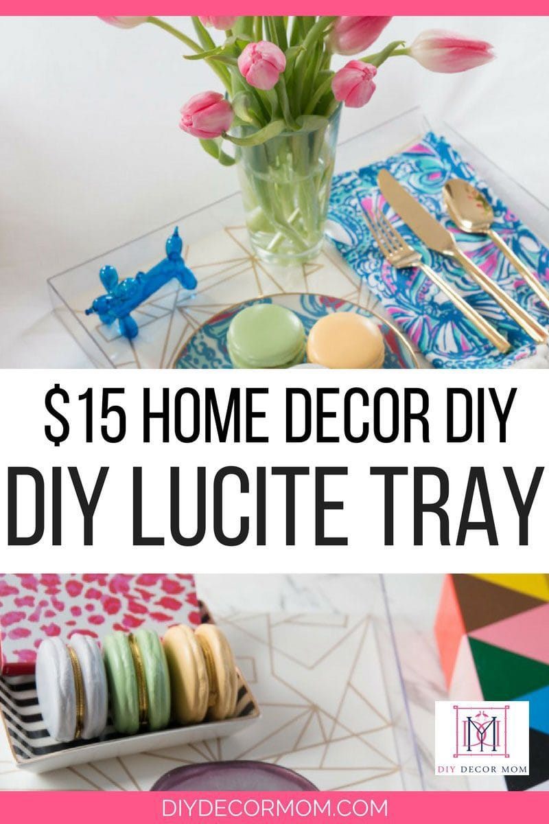 LOVE this cute DIY Gold and Lucite Tray--this DIY tutorial is perfect for making budget friendly home decor accessories from decor blogger DIY Home Decor Mom