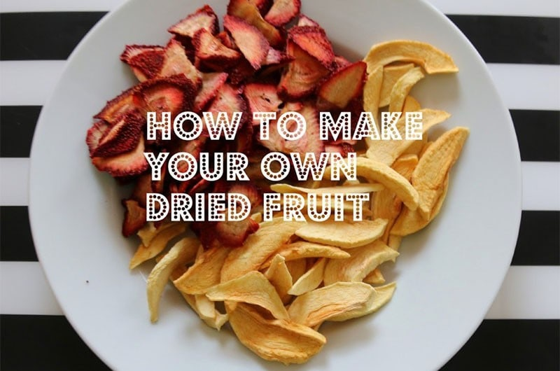 DIY Dried Fruit Snacks
