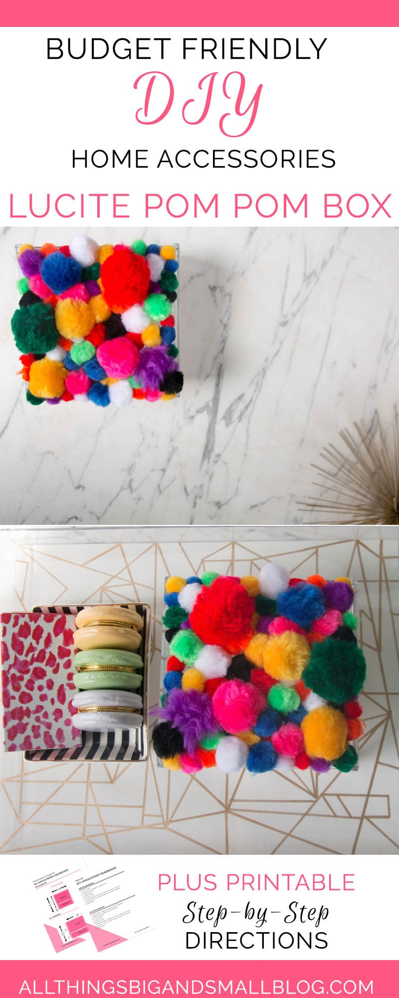 DIY Home Decor | DIY Home accessories | lucite box | pom pom lucite box | ALL THINGS BIG AND SMALL