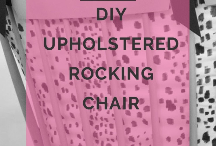 DIY Les Touches Upholstered Rocking Chair