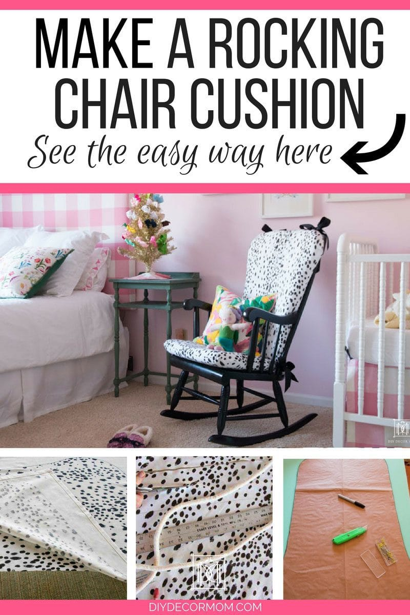 upholstered rocking chair cushion in nursery | how to make a rocking chair cushion | DIY Decor Mom