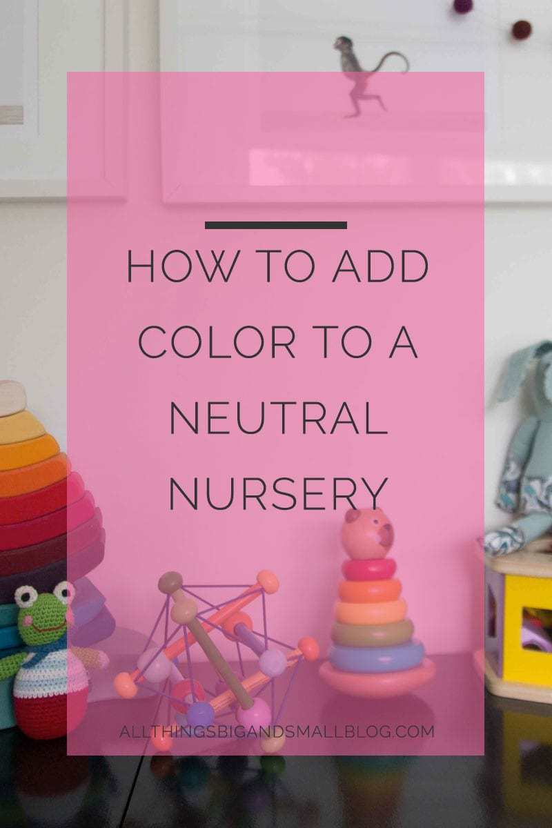 how to add color neutral nursery