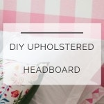 DIY Upholstered Headboard Buffalo Check