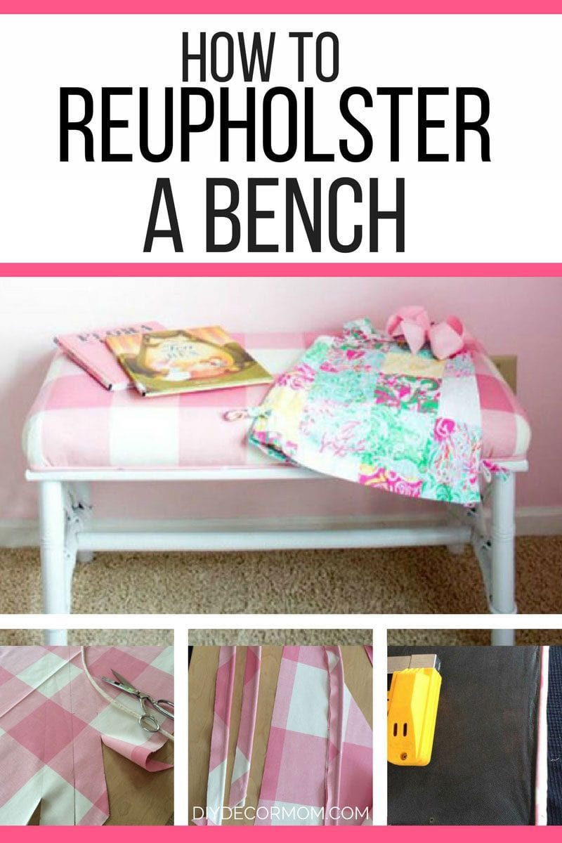 how to upholster a bench tutorial   step-by-step pictures of reupholstering a bench by DIY Decor Mom