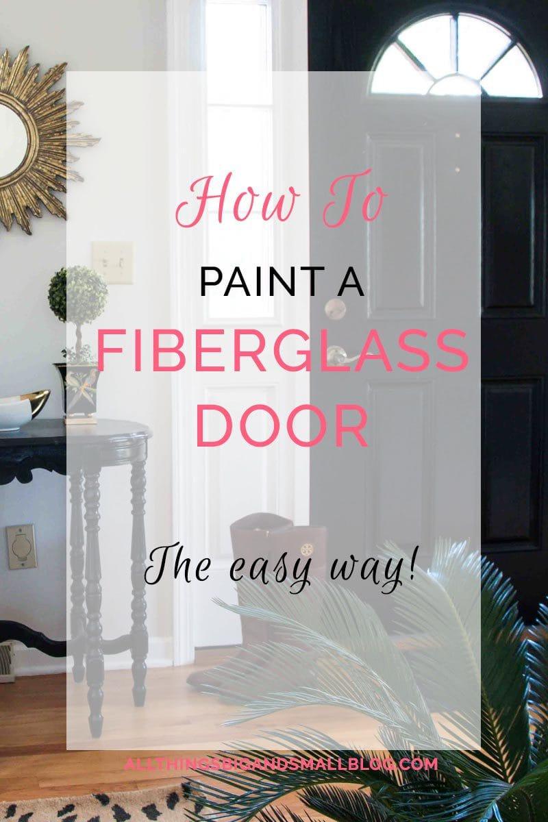 diy-paint-fiberglass-door - How To Paint Fiberglass Door by home decor blogger DIY Decor Mom