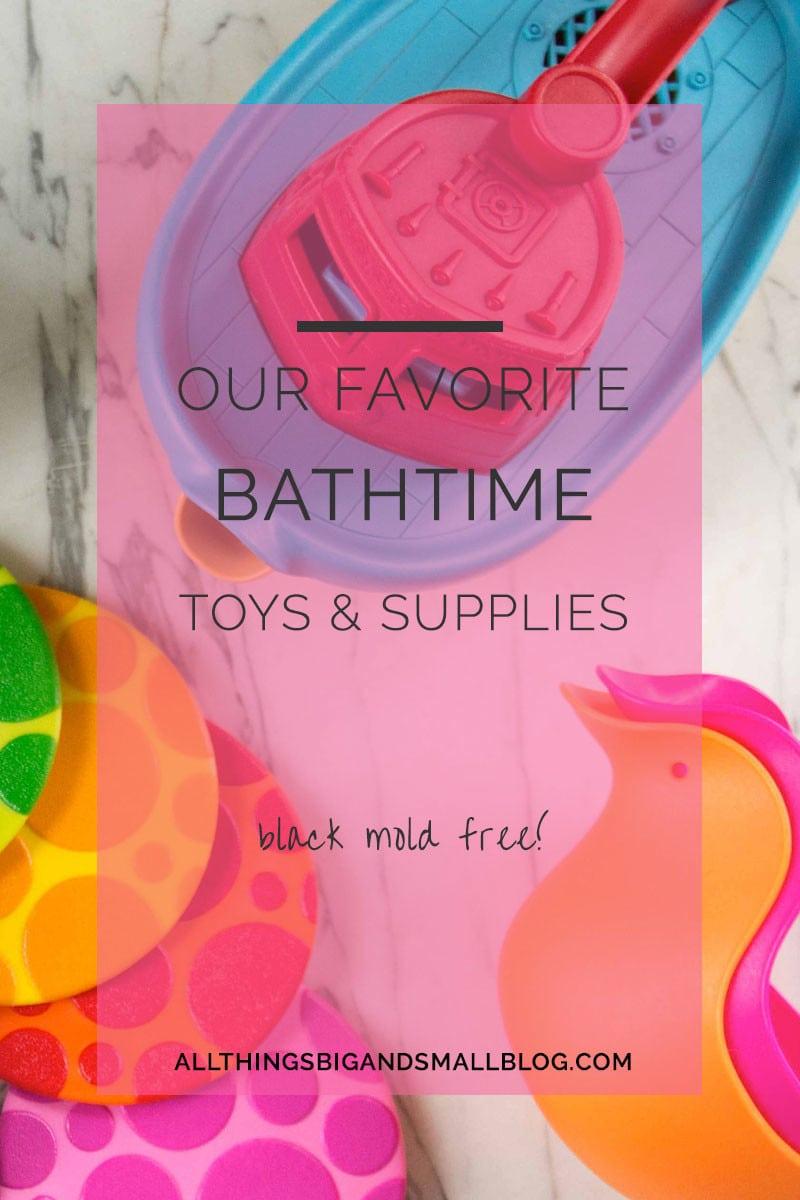 favorite bath time supplies