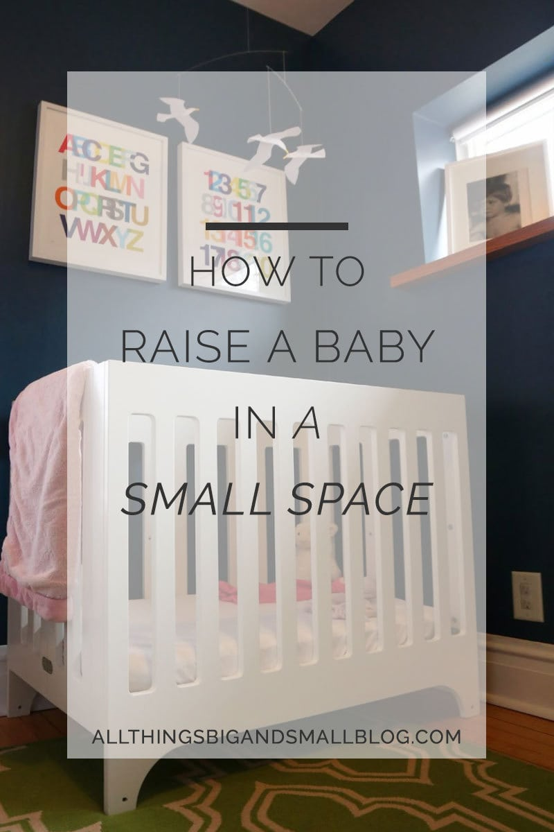 how to raise baby in a small space