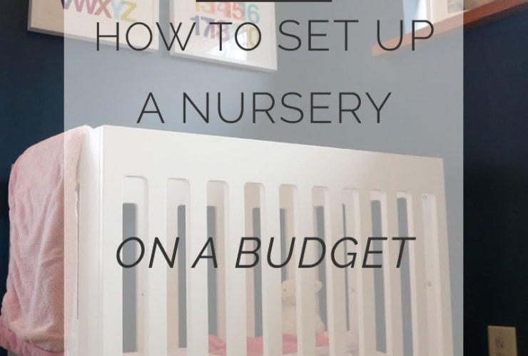 How to Set Up a Nursery on a Budget