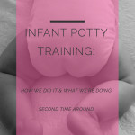 Infant Potty Training: Our Tips & Experience