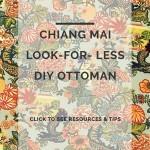 Chiang Mai Look Alike Ottoman DIY