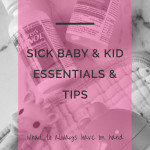 How We Do It: Sick Kid Essentials