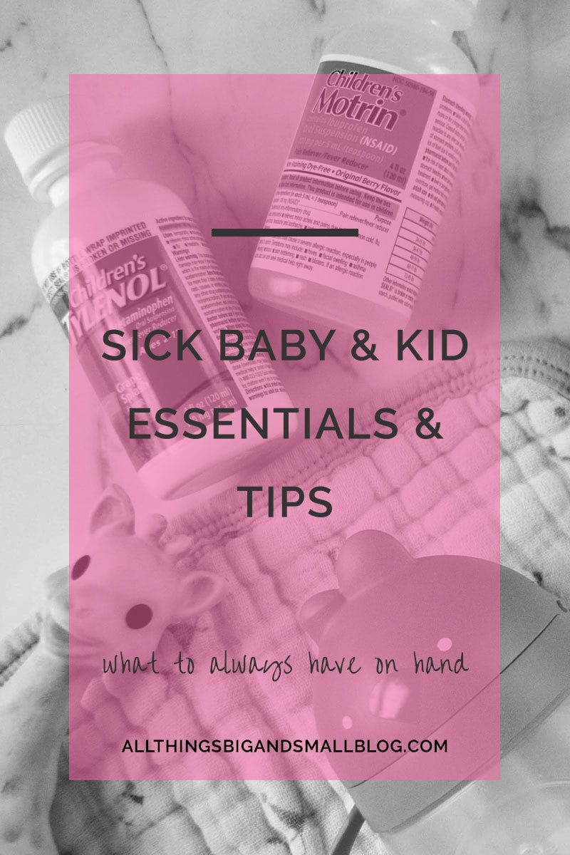 sick kid essentials and tips
