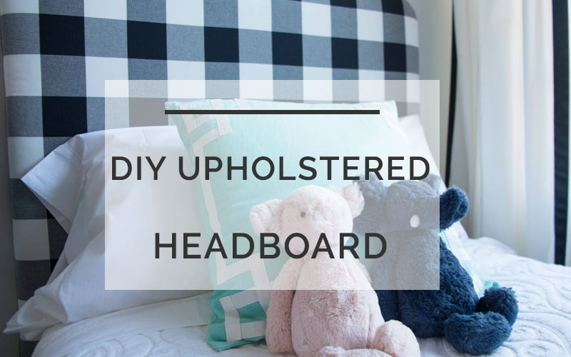 DIY Upholstered Headboard: The Ultimate Step-by-Step Tutorial with Printable Directions