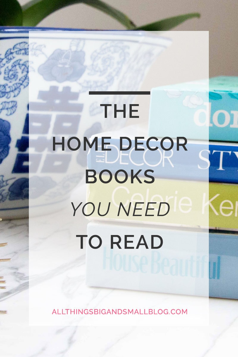 home-decor-books-800-x-1200 - The Best New and Old Decorating Books by popular home decor blogger DIY Decor Mom