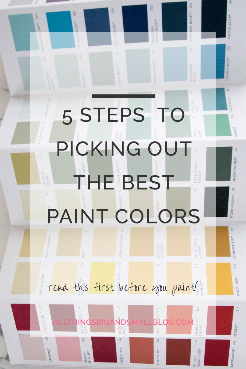 How To Pick Paint Colors Of How To Pick Paint Colors For Your Home