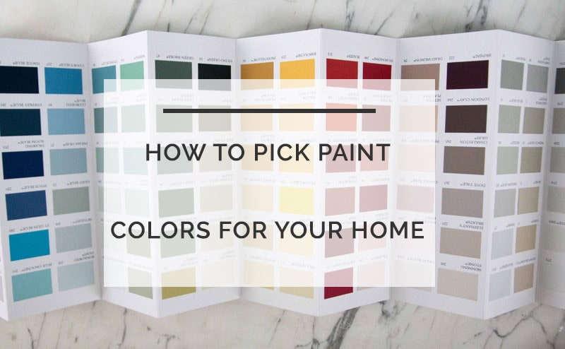 How To Choose A Paint Color how to pick paint colors for your home