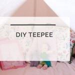 DIY Teepee