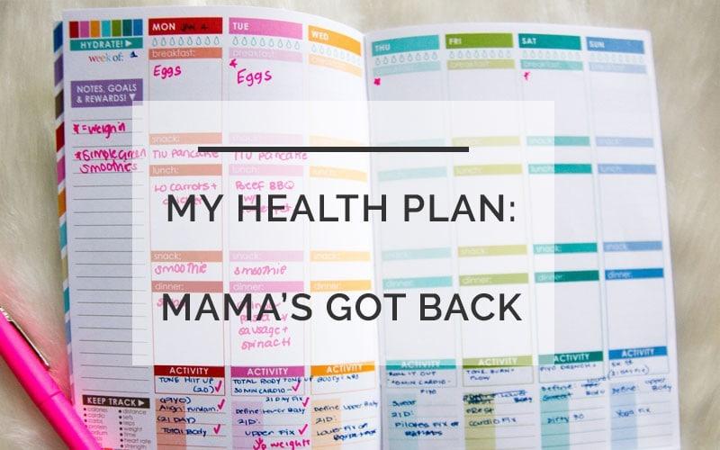 health-plan-mamas-got-back-800x500