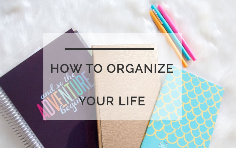 How to Organize Your Life: A Day Planner