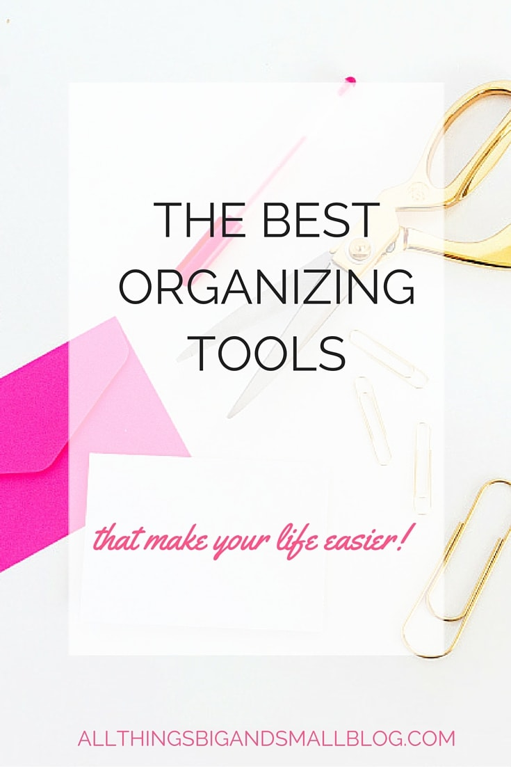 The Best Organizing Tools to make your busy life easier and stay organized. These tools make organization a breeze, even for a WAHM/ SAHM! More awesome organization tips & tricks at All Things Big and Small, where stylish motherhood and design intersect!