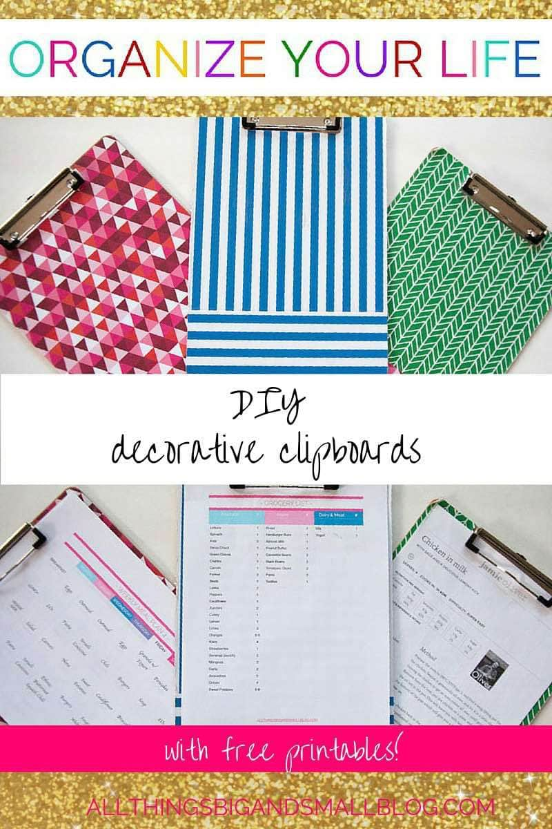 DIY Decorative Clipboards- Want to ORGANIZE YOUR LIFE? Then check out these FREE editable printables for grocery shopping, menu planning, and getting stuff done! Free resources and tips and tricks for the busy mama who wants to get more organized at All Things Big and Small Blog!