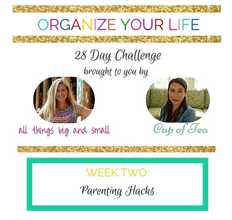 organize your life parenting hacks