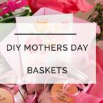 DIY Mother's Day Basket