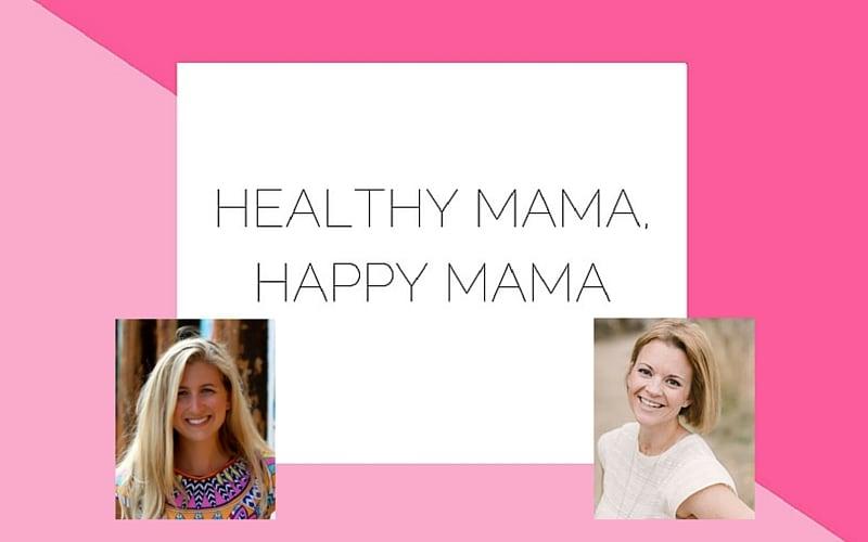 healthy mama happy mama