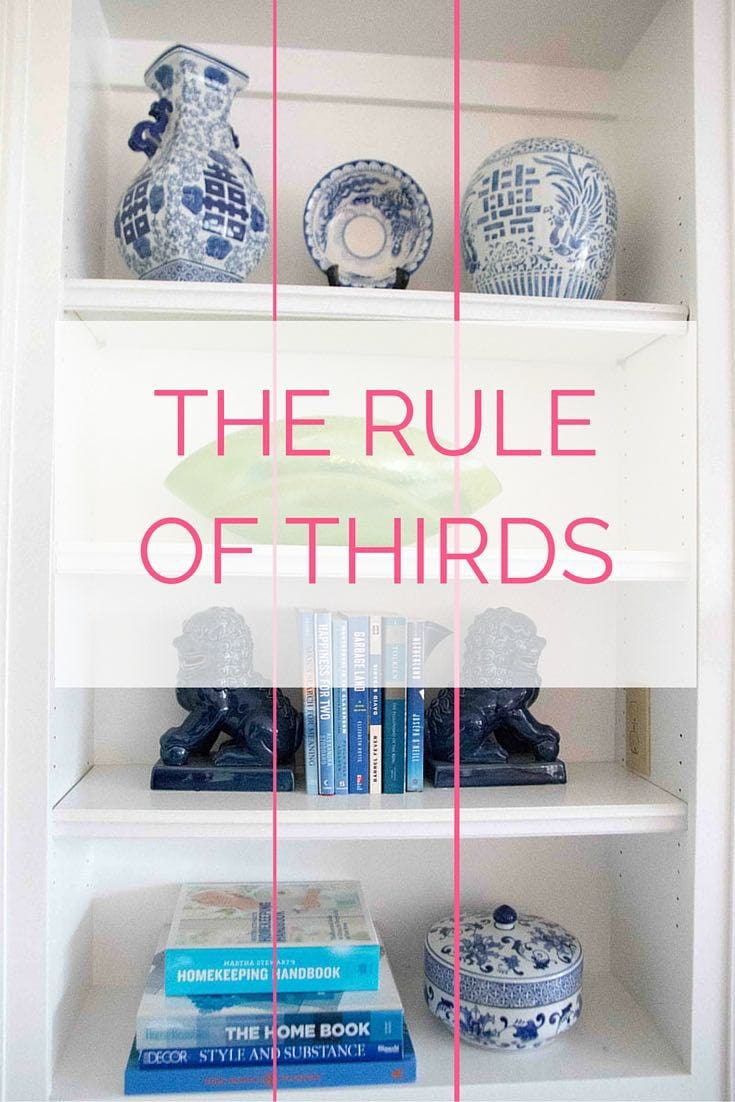 how to style a bookcase- use the rule of thirds to stage blue and white pottery and other decorative objects