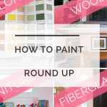 How To Paint Everything: A Project Round Up