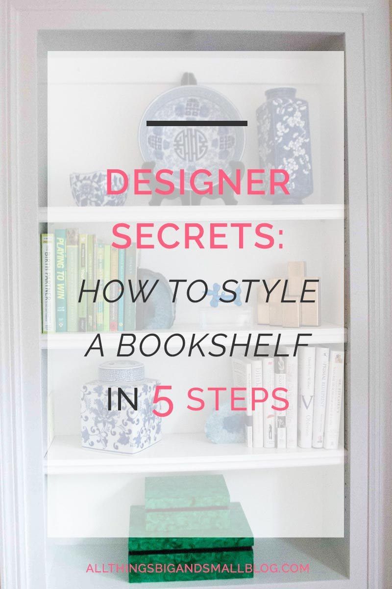 How To Style A Bookshelf REPIN AND READ All About The Designer Secrets That