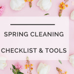 10 Spring Cleaning Hacks to Make it Faster & Easier