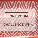 One Room Challenge Week 5