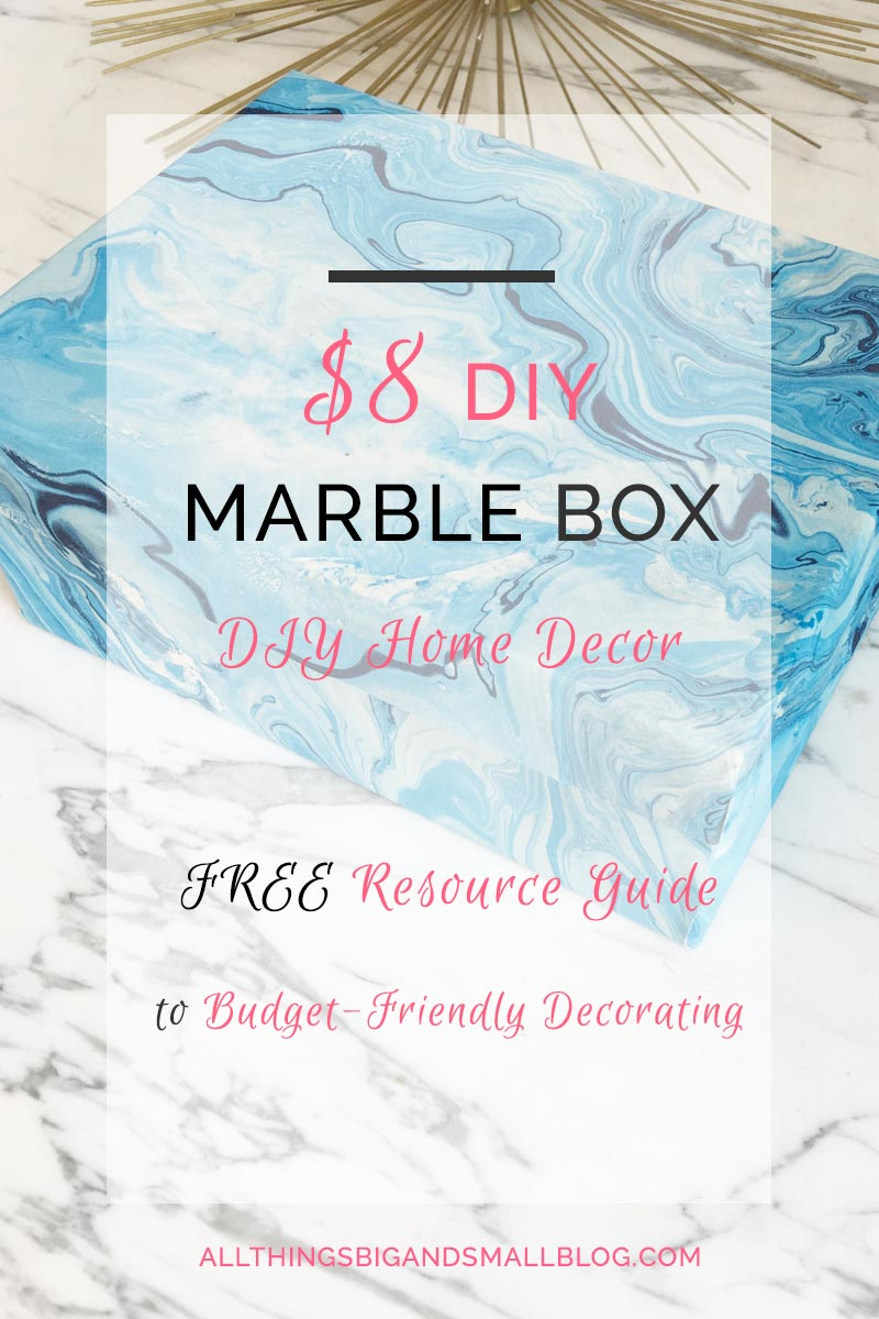 DIY Marble Box- Budget-friendly home decor for $8 PLUS a free Resource Guide for the best budget-friendly decorating resources all at All Things Big and Small Blog!