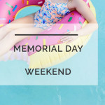 Memorial Day Weekend