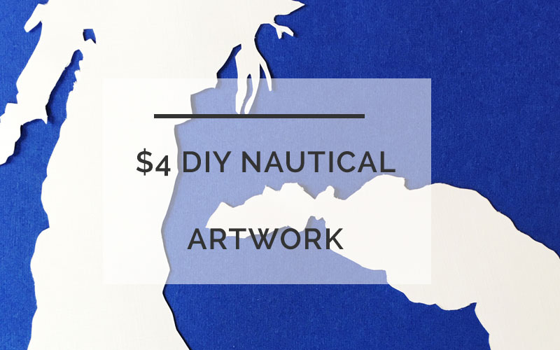 $4 DIY Nautical Art You Can Do In Under 20 Minutes