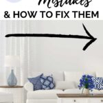 interior design mistakes everyone makes in their house and you should avoid!