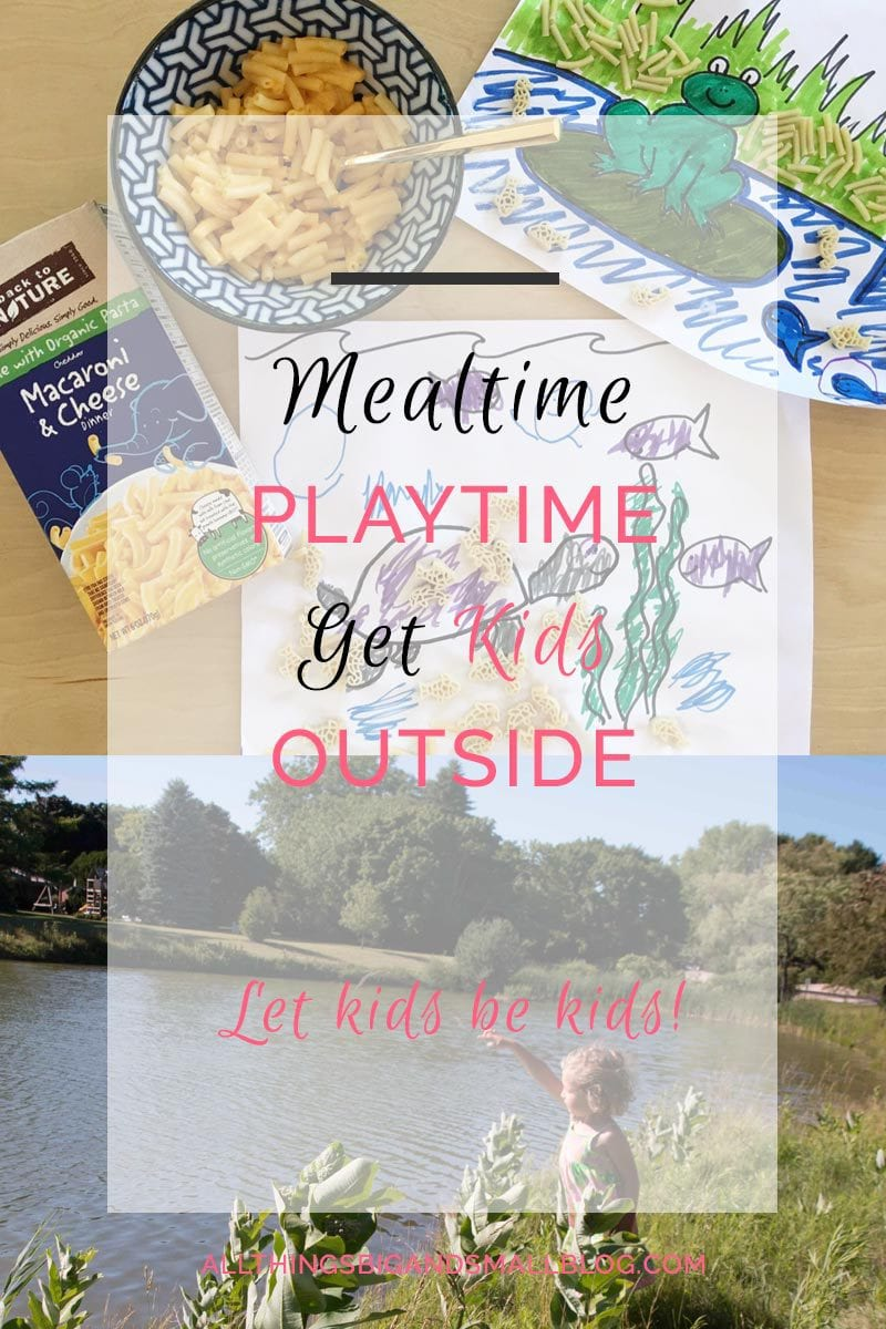 How to Make Mealtime Fun Again and get kids into nature #BackToPlay #childhoodunplugged #ad More mom tips and tricks at All Things Big and Small Blog