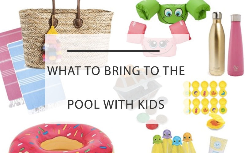 what to bring to the pool with kids