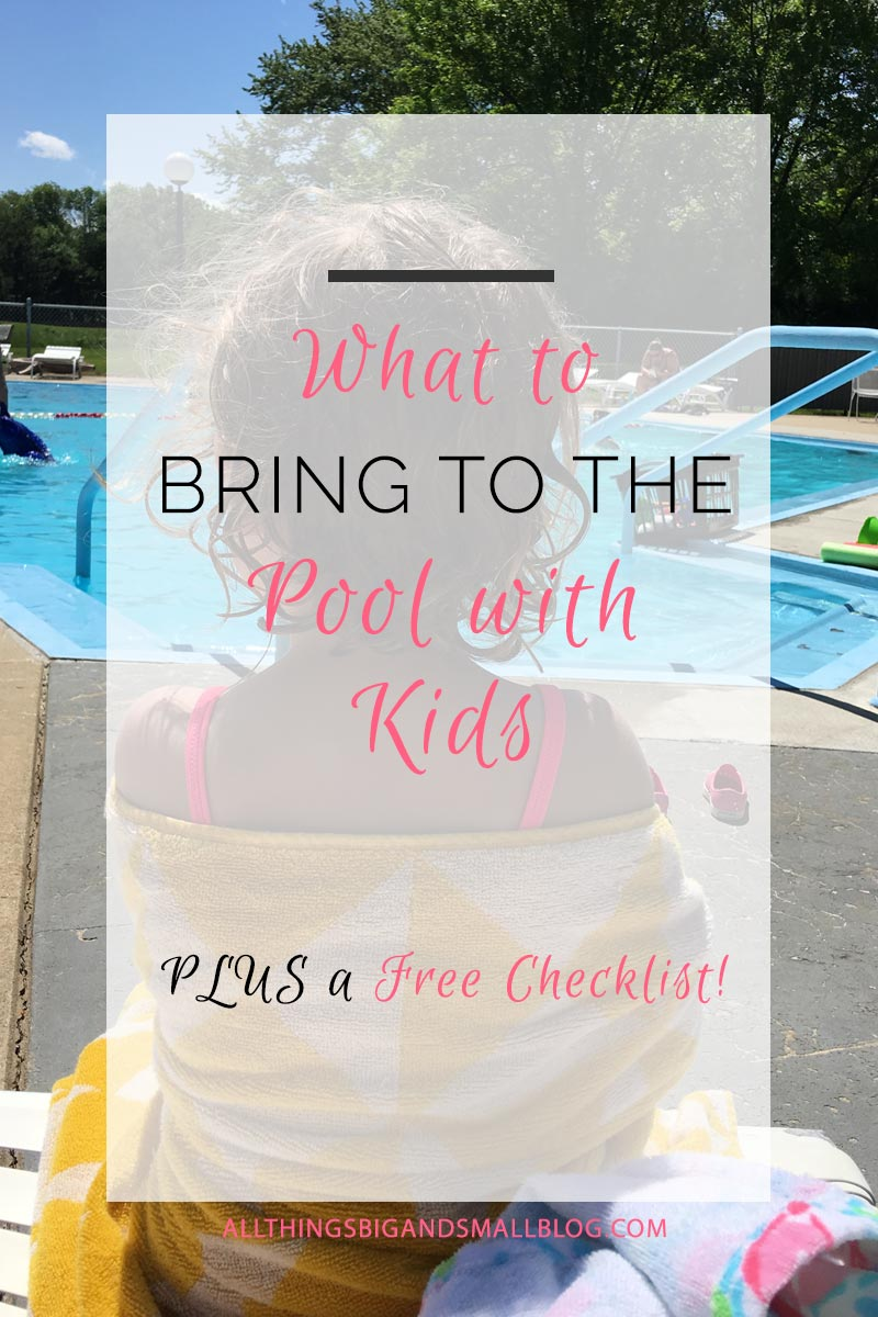 What To Bring to the Pool With a Toddler and A Baby: Kids need a lot of stuff for going everywhere, and the pool is no exception. Busy mamas, make sure to grab the free checklist and find out all the best gear to bring to the pool this summer! More motherhood tips & tricks from All Things Big and Small Blog!