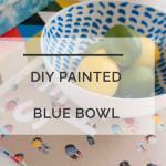 DIY Blue Bowl
