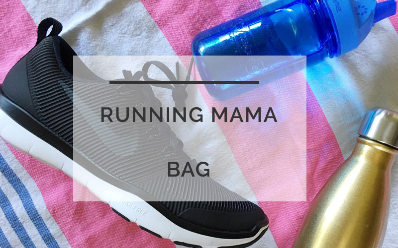 Running Mama: What I Always Have Ready in My Running Bag