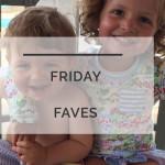 Friday Favorites: 07-15-16