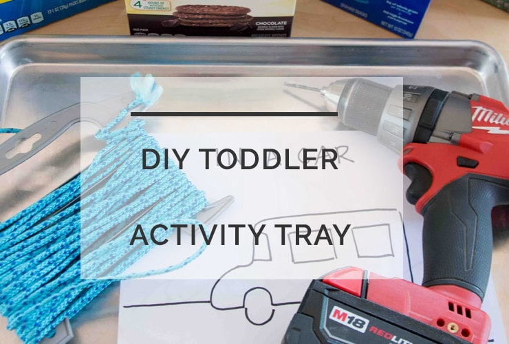 DIY Toddler Activity  Tray