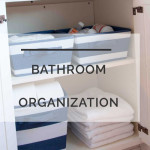 Bathroom Organization: Creating Easy Systems for Back to School